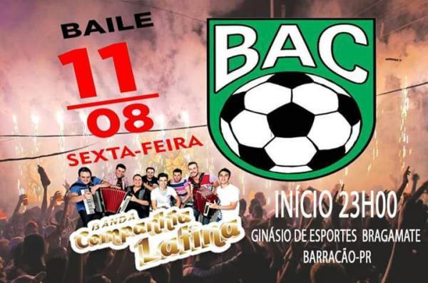 Barracão – Baile do BAC será na próxima sexta feira (11)