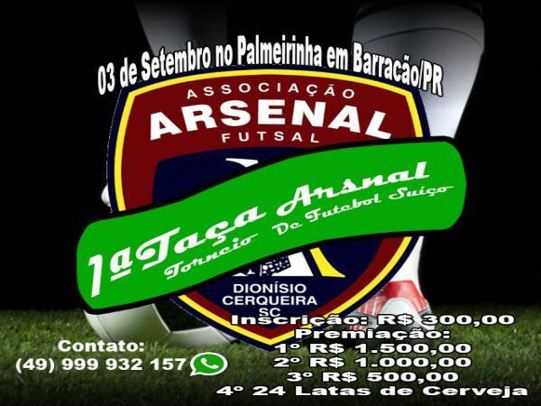 Arsenal promove primeira Taça Arsenal de Futebol Suíço com R$ 1.500,00 ao campeão