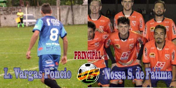 Barraconense – Vargas Poncio e Fátima jogam hoje (02) por vaga na final