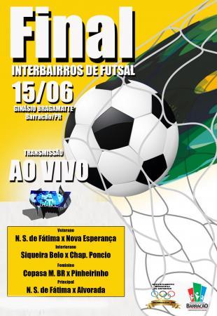 Barracão – Hora da verdade; Mega final do Interbairros de Futsal vai ser na próxima sexta (15)