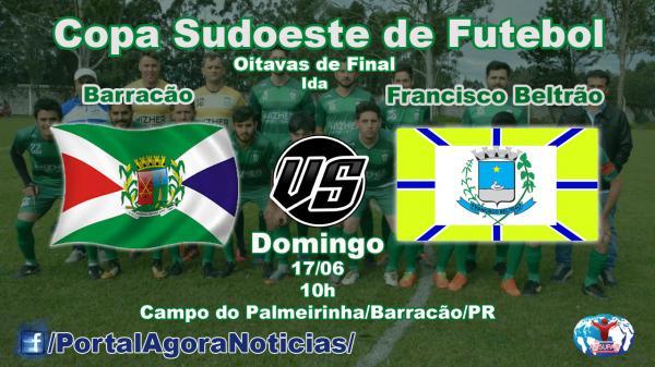 Barracão recebe Beltrão pela ida das Oitavas de Finais da Copa Sudoeste de Futebol neste domingo (17)