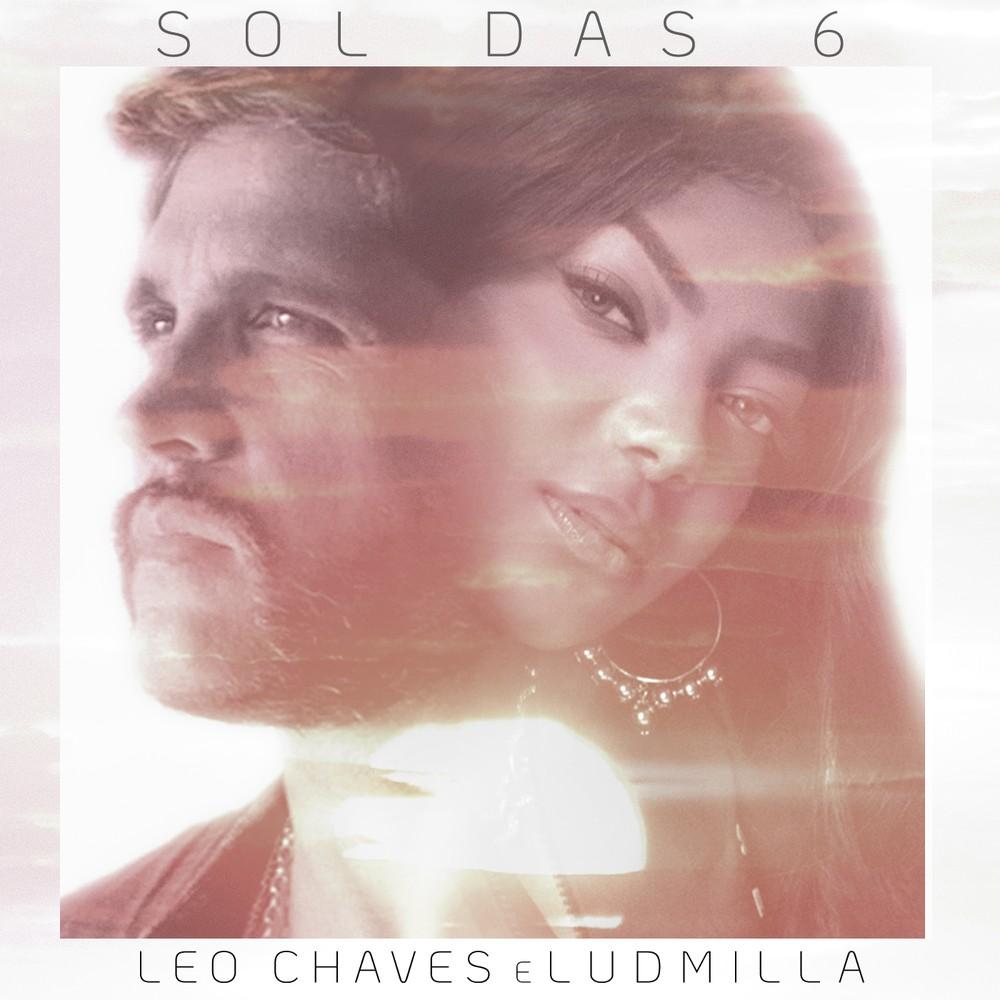 Capa do single 'Sol das 6', de Leo Chaves com Ludmilla — Foto: Divulgação