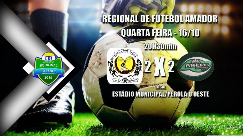 Pérola e Pinheiro Beltronense ficaram no empate em jogo pelo Regional de Futebol LBF