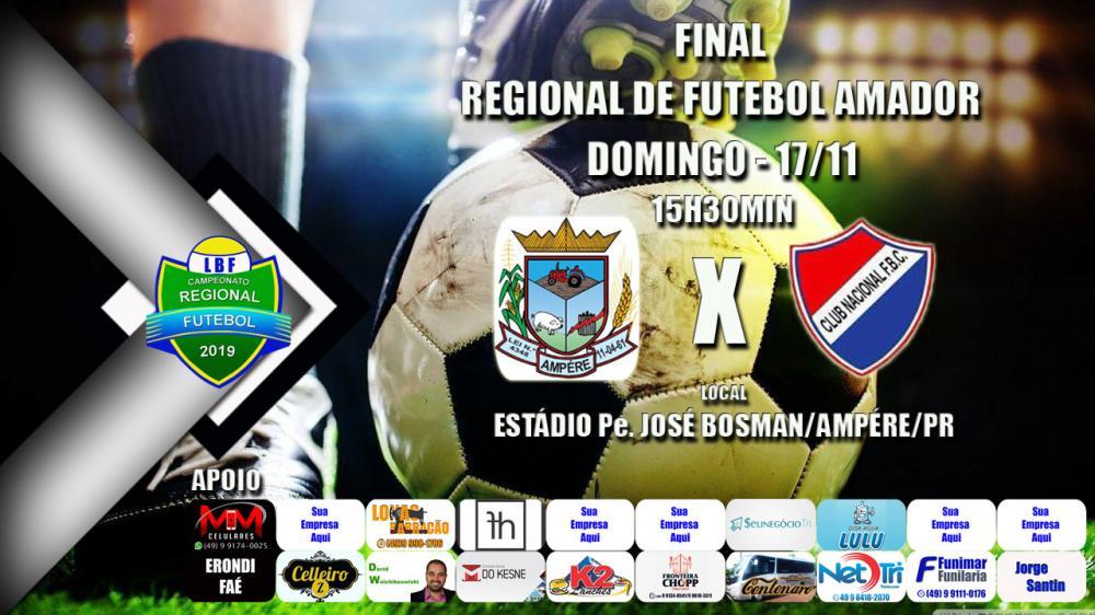 Ampére recebe o Nacional Esperança em jogo de ida da final do Regional de Futebol LBF