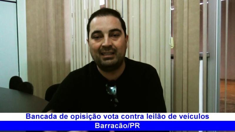 David Woichikowiski fala do voto contra o leilão de veículos de Barracão